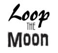 Loop the Moon temp